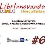 """A LIBRINNOVANDO """"Il mestiere del libraio: ebook, e-reader e piattaforme di lettura"""""""