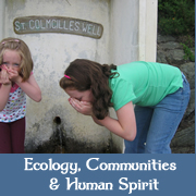Ecology, Communities and The Human Spirit