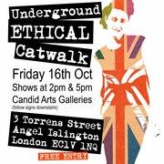 Underground Ethical Catwalk