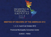 Meeting of Weavers and Knitters from the Americas  Encuentro de Tejedores de las Americas