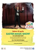 Easter Magic Show @ El Filò. 1 territorio, 1000 racconti