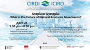 Utopia or Dystopia: What is the Future of Natural Resource Governance?