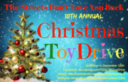 The Streets Don't Love You Back 10th Annual Christmas Toy Drive