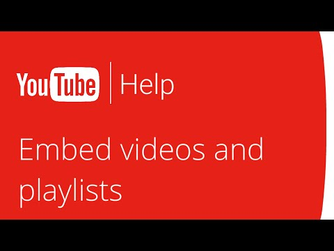 Embed videos and playlists