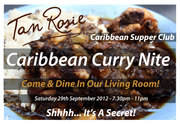Caribbean Curry Nite Saturday 29th September 2012