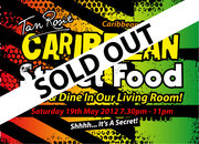 Caribbean Street Food Nite Saturday 19th May 2012 SOLD OUT