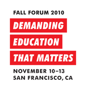 Fall Forum: Demanding Education that Matters