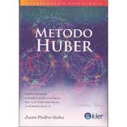 Psicosíntesis Astrológica - Introducción al Método Huber