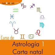 Curso de Astrología 1 La carta natal