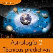 Curso de Astrología 2 Técnicas predictivas