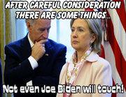 Joe, won't touch Hillary