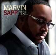 "Marvin Sapp New CD/DVD ""Here I Am"" in stores 3/16/10"