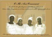 """O Ilê Axé Oxumarê celebra o Odum Adotá - """"Cinquenta anos de luta e resistência da mulher negra em defesa do Axé!"""""""