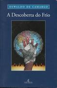 """Lançamento do livro """"A Descoberta do Frio"""""""