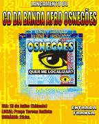 LANÇAMENTO DO CD DA BANDA DO BLOCO AFRO OSNEGÕES