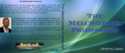 The Melchizedek Priesthood- TEACHING CD- BY JEREMY LOPEZ