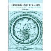 Talk On Bioregionalism by Mike Carr.