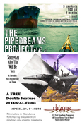 Screening: The PipeDreams Project & Someday All of This Will Be Yours