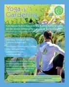 *New Yoga & Gardening Workshop