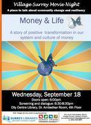 *Money and Life - Village Surrey Movie Night