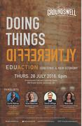 Doing Things Differently: EduACTION Igniting a New Economy