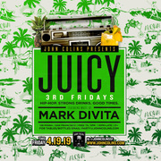 JUICY w DJ Mark DiVita