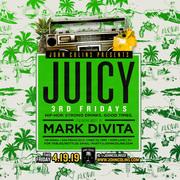JUICY w DJ Mark DiVita