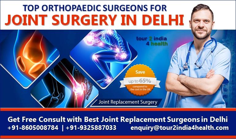 How to Choose the Top Orthopaedic Surgeons for Joint Surgery in Delhi?