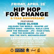 Hip Hop For Change 6-Year Anniversary feat. Tone Oiver, Unlearn the World and many more!