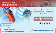 Bone Marrow Transplant Surgery: A way to rectify Leukemia, Thalassemia, or Sickle Cell Anaemia