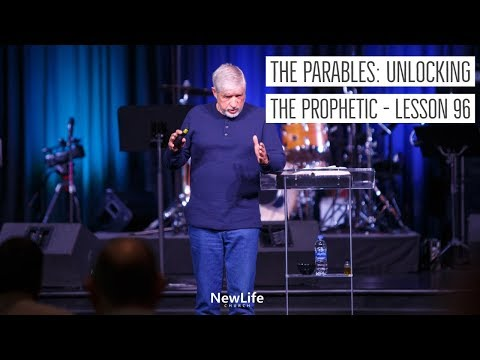 New Life Church - School of the Word - Unlocking the Prophetic - Lesson 96