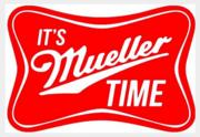 It's Mueller Time