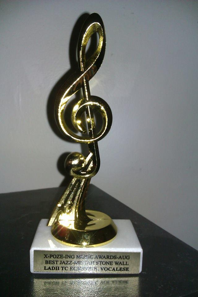 Ladii Tc BEST Jazz Mistah stone Wall X-POZING Music Award.