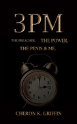 3PM: The Preacher. The Power. The Penis & Me
