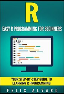 Book: Easy R Programming for Beginners - Data Science Central
