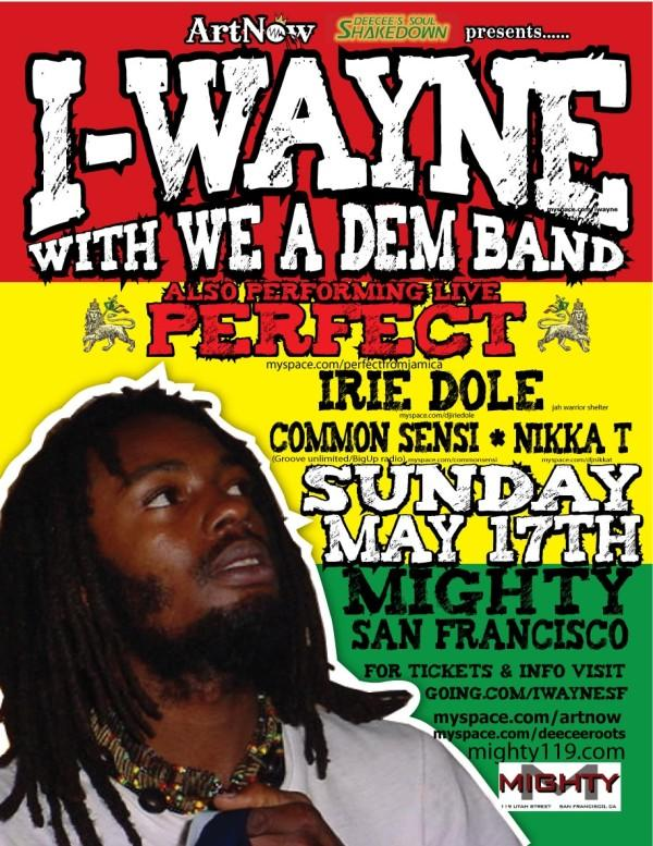 I wayne & Perfect Show May 17th