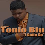 I Gotta Go by Tonio Blu