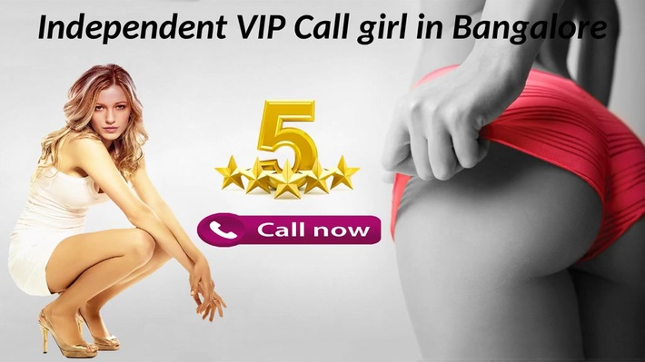Independent VIP Call Girls in Bangalore