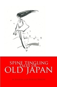 Book Cover: Spine Tingling Tales of Old Japan