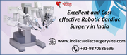 Excellent and Cost effective Robotic Cardiac Surgery in India
