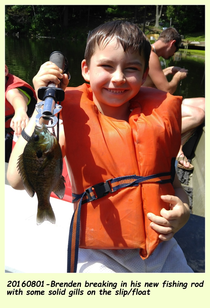 20160801-Grandson Brenden breaking in the new spin rod rod on some solid gills