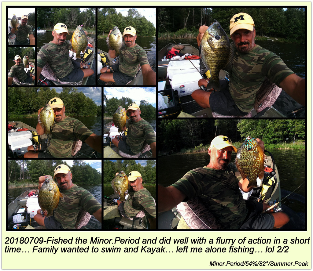 20180709-Fished the Minor.Period and did well 2 of 2