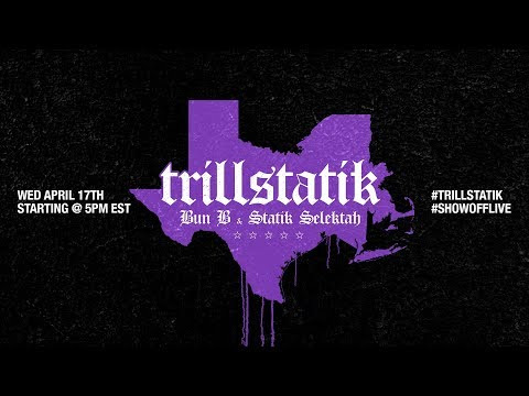 Watch A Live Stream Of Bun B & Statik Selektah Making Their TrillStatik Album (Video)