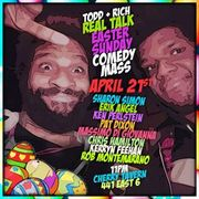 REAL TALK w/ TODD & RICH: EASTER SUNDAY JAM! (Sunday April 21st, 2019 ed.)
