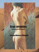"""Mi libro """"Ecos errantes"""" (Lorena Rioseco Palacios)"""