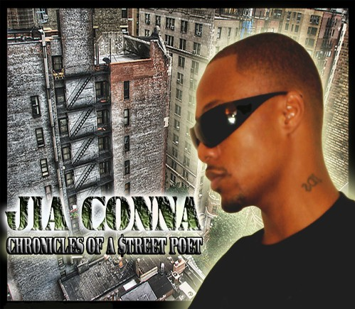 Jia Conna Chronicles of a $treet Poet