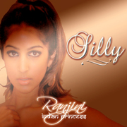"""Ranjini """"SILLY"""""""