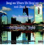 Bang'em Where We Hang'em and Slang'em Tha Compilation (Millennium Style)