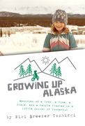 Front Cover of Growing up Alaska