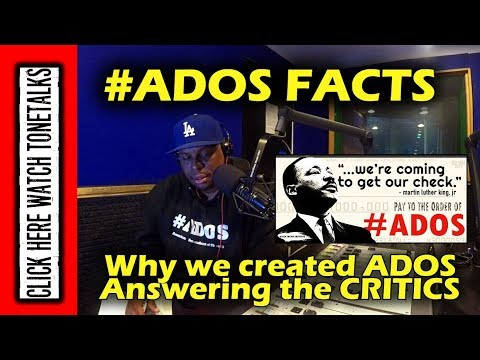 ADOS Facts - Why We Created the Movement Answering the Critics of #ADOS